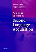Achieving Success in Second Language Acquisition (05 Edition)