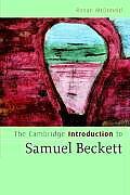 Cambridge Introduction To Samuel Beckett