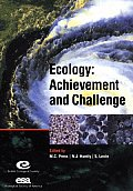 Ecology: Achievement and Challenge: 41st Symposium of the British Ecological Society