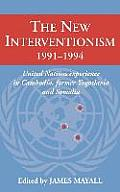 The New Interventionism 1991-1994 (Cambridge Air Surveys)