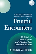 A History of Modern Planetary Physics: Fruitful Encounters