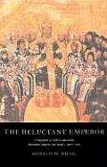 The Reluctant Emperor: A Biography of John Cantacuzene, Byzantine Emperor and Monk, C.1295 1383