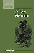 The Great Irish Famine (New Studies in Economic and Social History)
