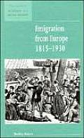Emigration from Europe 1815-1930 (New Studies in Economic and Social History)