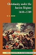 Christianity Under the Ancien Regime, 1648 1789