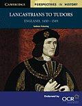 Lancastrians To Tudors England 1450 1509