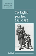 The English Poor Law, 1531 1782