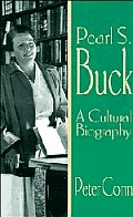Pearl S Buck A Cultural Biography