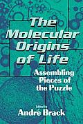 The Molecular Origins of Life: Assembling Pieces of the Puzzle