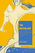 The Playing Self: Person and Meaning in the Planetary Society