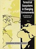 Terrestrial Ecosystems in Changing Environments