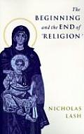 The Beginning and the End of Religion