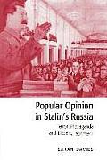 Popular Opinion in Stalin's Russia: Terror, Propaganda and Dissent, 1934-1941