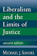 Liberalism & The Limits Of Justice 2nd Edition