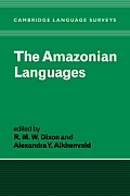 The Amazonian Languages (Cambridge Language Surveys)