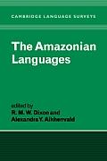 The Amazonian Languages (Cambridge Language Surveys)