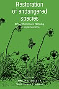 Restoration of Endangered Species: Conceptual Issues, Planning and Implementation