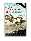 The Ancient Indus: Urbanism,...