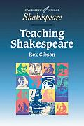 Teaching Shakespeare: A Handbook for Teachers (Cambridge School Shakespeare)