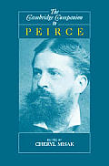 Cambridge Companions to Philosophy: The Cambridge Companion to Peirce Cover
