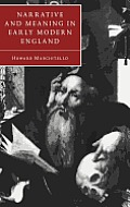 Narrative and Meaning in Early Modern England