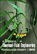 An Introduction to Thermal-Fluid Engineering: The Engine and the Atmosphere (Cambridge Series on Chemical Engineering) Cover