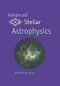 Advanced Stellar Astrophysics