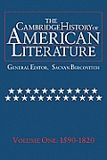Cambridge History of American Literature Volume I 1590 1820