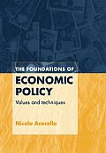The Foundations of Economic Policy: Values and Techniques