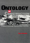 Ontology of Construction: On Nihilism of Technology and Theories of Modern Architecture