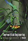 Introduction to Thermal Fluid Engineering The Engine & the Atmosphere
