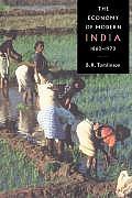 Economy Of Modern India 1860 1970