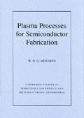 Plasma Processes for Semiconductor Fabrication Cover