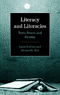 Literacy and Literacies: Texts, Power, and Identity
