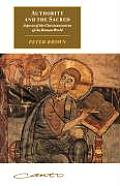 Authority and the Sacred: Aspects of the Christianisation of the Roman World (Canto Book)