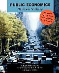 Public Economics: Selected Papers by William Vickrey