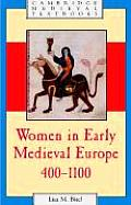 Women in Early Medieval Europe, 400-1100 (Cambridge Medieval Textbooks)