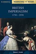 British Imperialism, 1750-1970 (98 Edition)