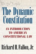 Dynamic Constitution An Introduction to American Constitutional Law