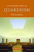 An Introduction to Quakerism (Introduction to Religion)