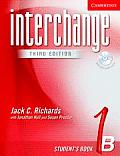 Interchange Student's Book 1b with Audio CD (Interchange Third Edition)