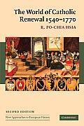 World of Catholic Renewal, 1540-1770 (2ND 05 Edition)