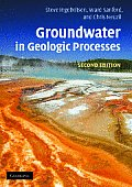 Groundwater In Geological Processes 2nd Edition