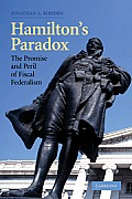 Hamilton's Paradox : Promise and Peril of Fiscal Federalism (05 Edition)