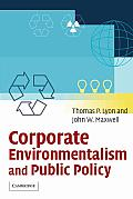 Corporate Environmentalism and Public Policy