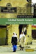 Global South Asians: Introducing the Modern Diaspora