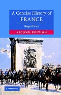 A Concise History of France (Cambridge Concise Histories) Cover