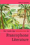 The Cambridge Introduction to Francophone Literature (Cambridge Introductions to Literature (Paperback))