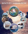 Impacts of a Warming Climate - Arctic Climate Impact Assessment