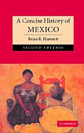 Concise History Of Mexico 2nd Edition